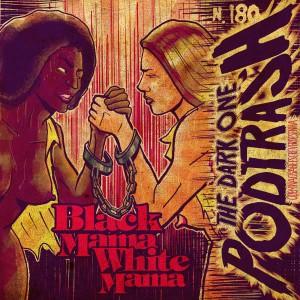 180 Black Mama White Mama