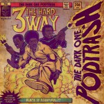 Podtrash 206 - Three The Hard Way