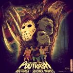 Podtrash 293 - ABCTrash: Slasher Movies