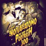 Podtrash 300 - A Noiva do Átomo
