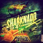 Podtrash 313 - Sharknado 4
