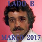 Lado B - Março de 2017