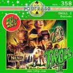 Podtrash 358 - Troll II