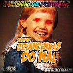Podtrash 424 - Chorume: Crianças do Mal