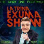 Podtrash 426 - Latrina: Exumashow