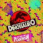 Podtrash 440 - Meu Parceiro é um Dinossauro