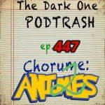 Podtrash 447 - Chorume: Animes 2