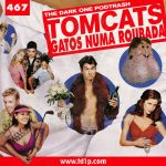 Podtrash 467 - Tomcats, Gatos numa Roubada