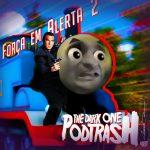 Podtrash 481 - A Força em Alerta 2