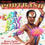 Podtrash 495 - Chorume: Fantasias do Exumador
