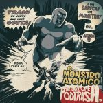 Podtrash 496 - O Monstro Atômico