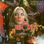 Podtrash 517 - The Beyond