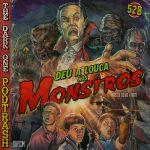 Podtrash 528 - Deu a Louca nos Monstros