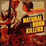 Podtrash 533 - Assassinos por Natureza