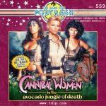 Podtrash 559 - As Mulheres Canibais na Floresta Mortal dos Abacates