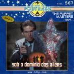 Podtrash 567 - Sob o Domínio dos Aliens